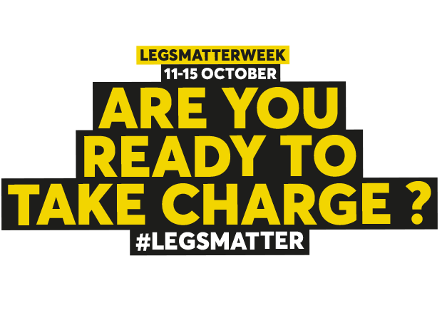 Are you ready to take charge - Legs Matter Week
